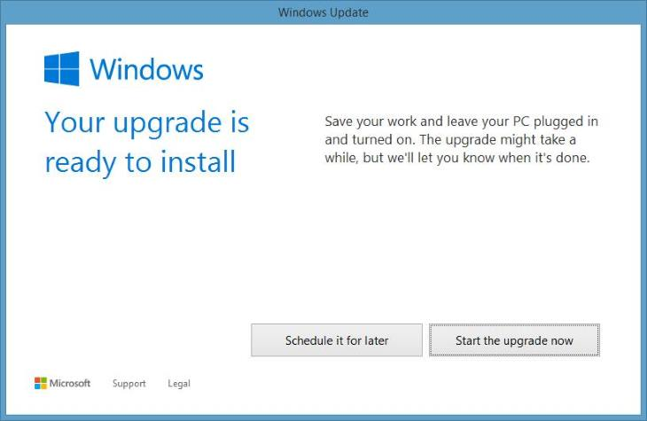 Windows 10 - Your upgrade is ready to install